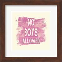 No Boys Allowed Grunge Paint Pink Fine Art Print