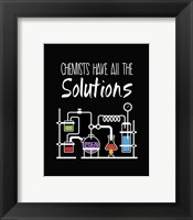 Chemists Have All The Solutions Black Fine Art Print