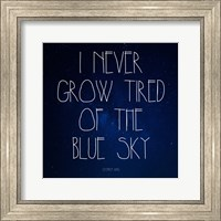 Blue Sky - Stephen King Quote Fine Art Print