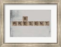 Be Present II Fine Art Print