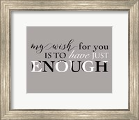 Enough Fine Art Print