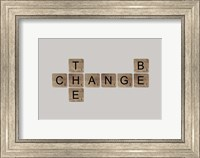 Be the Change II Fine Art Print