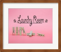 Laundry Room Sign Clothespins Pink Background Fine Art Print