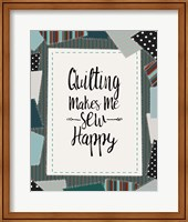Quilting Makes Me Sew Happy Green Fine Art Print