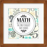 Math The Only Subject That Counts Gray Fine Art Print