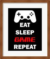 Eat Sleep Game Repeat  - Black Fine Art Print