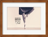 Dancers Dream With Their Feet Fine Art Print