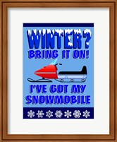Winter Bring It Snowmobile Fine Art Print