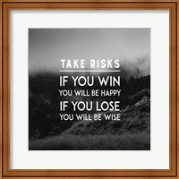 Take Risks - Forest Landscape Grayscale Fine Art Print