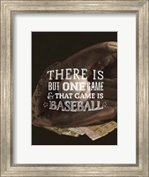 There is One Game Fine Art Print