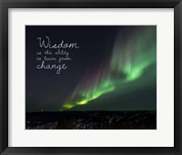 Wisdom Is The Ability To Learn From Change - Night Sky Aurora Fine Art Print