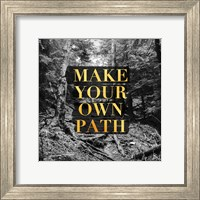 Make your Own Path Fine Art Print