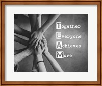 Together Everyone Achieves More - Stacking Hands Grayscale Fine Art Print
