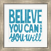 Believe You Can Teal Fine Art Print