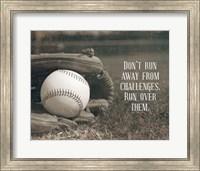 Don't Run Away From Challenges - Baseball Sepia Fine Art Print