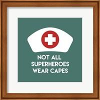 Not All Superheroes Wear Capes - Nurse Teal Fine Art Print
