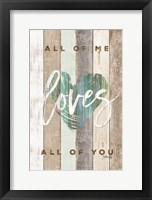 All of Me Loves All of You Fine Art Print