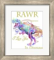 Rawr Means I Love You In Dinosaur 1 Fine Art Print