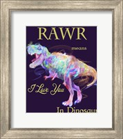 Rawr Means I Love You In Dinosaur 2 Fine Art Print