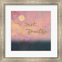Just Breathe Fine Art Print