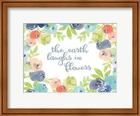 The Earth Laughs in Flowers Fine Art Print