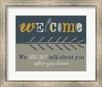 Welcome II Fine Art Print