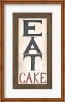 Eat Cake Fine Art Print