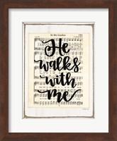 He Walks with Me Fine Art Print