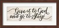 Give It to God and Go to Sleep Fine Art Print