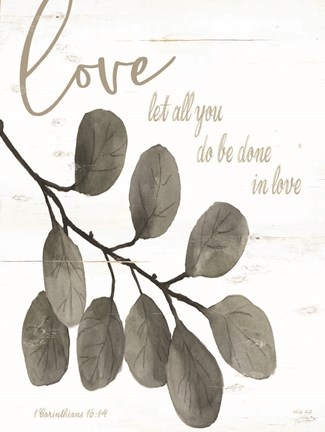 Framed Let All You Do Be Done in Love Print