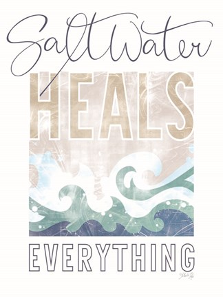 Framed Saltwater Heals Everything Print