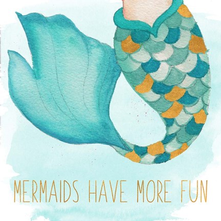 Framed Mermaids Have More Fun Print