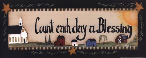 Count Each Day A Blessing Fine Art Print By Pat Fischer At
