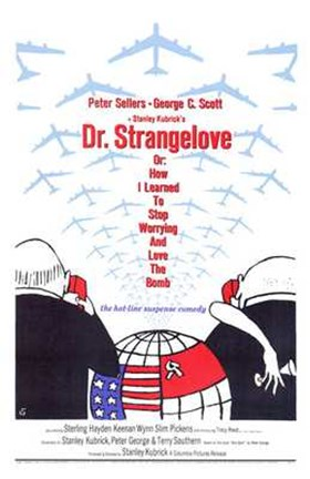 Framed Dr Strangelove  or: How I Learned to Sto - tall Print