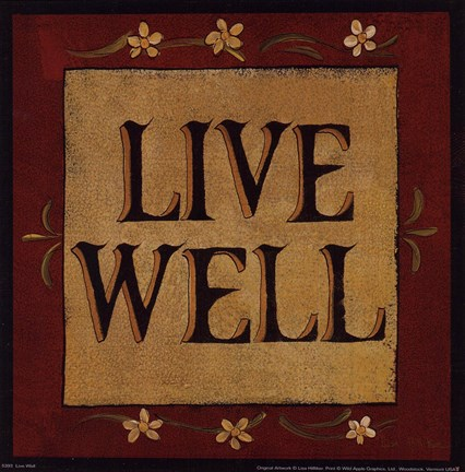 Framed Live Well Print
