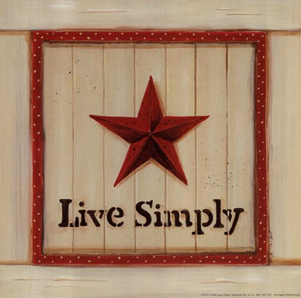 Live simply fine art print by karen tribett at for Live simply wall art