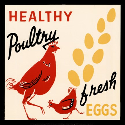 Framed Healthy Poultry-Fresh Eggs Print