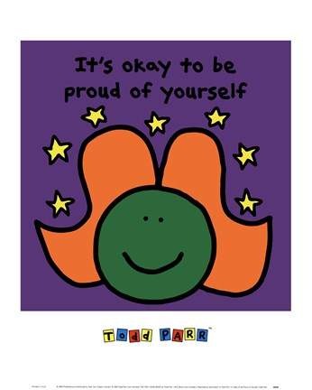 Framed It's Okay to Be Proud of Yourself Print