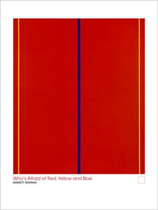 Who S Afraid Of Red Yellow And Blue Wall Poster By Barnet