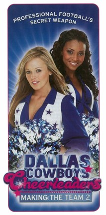 Dallas Cowboys Cheerleaders Making The Team 2 Fine Art