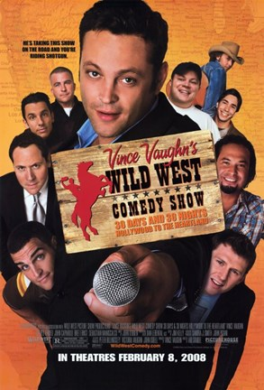 Framed Vince Vaughn's Wild West Comedy Show Print