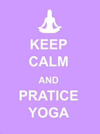 Framed Keep Calm and Practice Yoga Print
