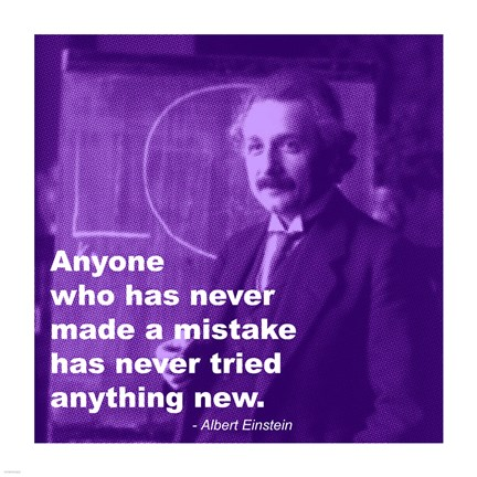 Einstein Try Something New Quote Fine Art Print By Unknown At