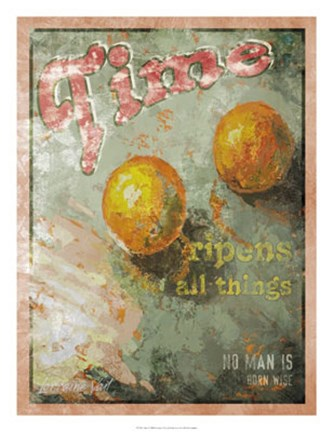 Framed Time Ripens All Things Print