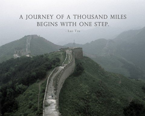 A Journey Of A Thousand Miles Quote Fine Art Print By