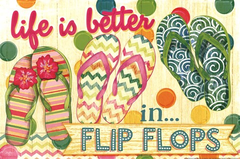 Framed Life is Better in Flip Flops Print
