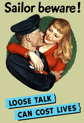 Framed Sailor Beware , Loose Talk Can Cost Lives Print