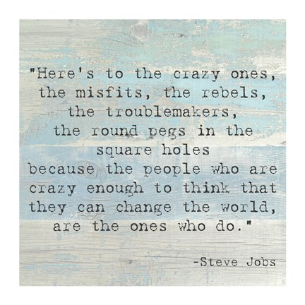 Framed Here's to the Crazy Ones, Steve Jobs Quote Print