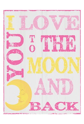 Framed To The Moon and Back Pink Print