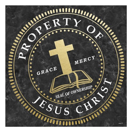 Framed Property Of Jesus Christ Print